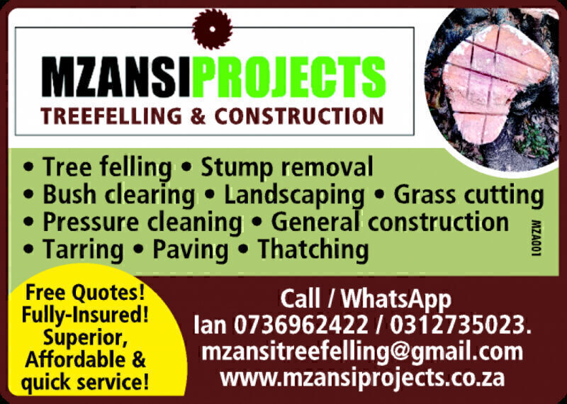 Mzansi Projects - Treefelling & Construction, Durban contractor